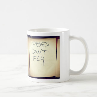 """Frogs Don't Fly"" Mug"