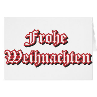 Frohe Weihnachten - Marry Christmas in German Card