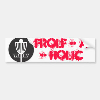 Frolf - A - Holic Bumper Stickers