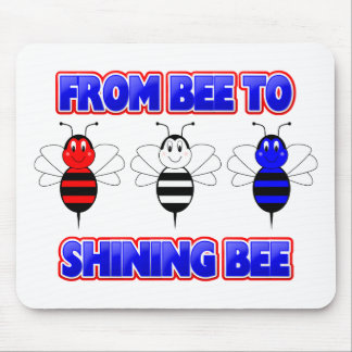 From Bee To Shining Bee Mousepad