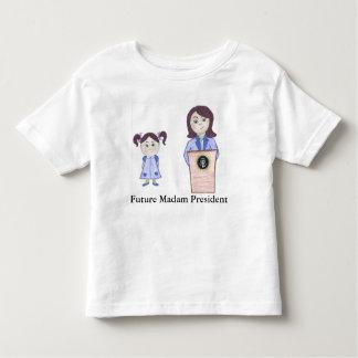 From Girl Power to Madam President Toddler T-Shirt