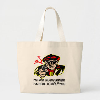 From Government Here To Help You (Yeah, Right) Canvas Bags