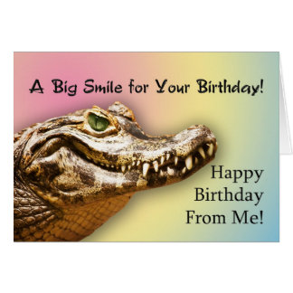 From me,  Birthday card with a smiling alligator