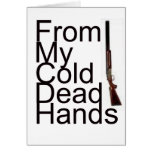 From My Cold Dead Hands Cards