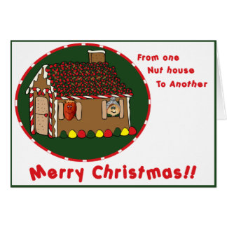 From One Nut House To Another Card