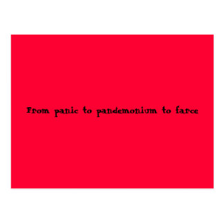 From panic to pandemonium to farce postcard