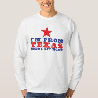 """""""From Texas"""" T-Shirt"""