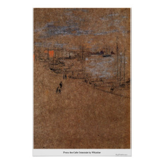 From the Cafe Orientale by Whistler Print