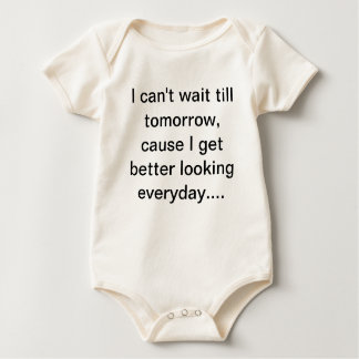 From the mouths of Babes.... Baby Bodysuit