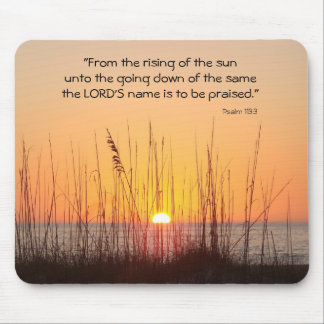"""From the rising of the sun unto the g... Mouse Pad"