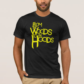 From the Woods to the Hoods tee: Black n' Yellow T-Shirt