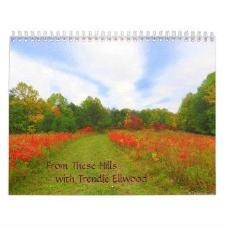 From These Hills Calandar Calendar