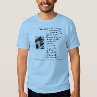 FRONT/BACK FDR'S 2ND BILL OF RIGHTS, IMAGE + QUOTE TEE SHIRT