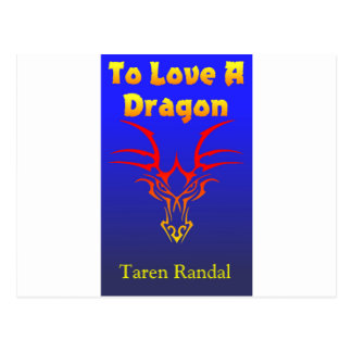 "Front Cover of ""To Love a Dragon."" Postcard"