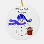 Frosty Snowman World's BestTeacher Ornament