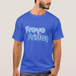 FroyoFriday Shirt