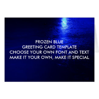 FROZEN BLUE GREETING CARD TEMPLATE