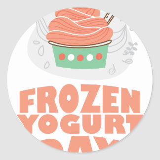 Frozen Yogurt Day - Appreciation Day Classic Round Sticker
