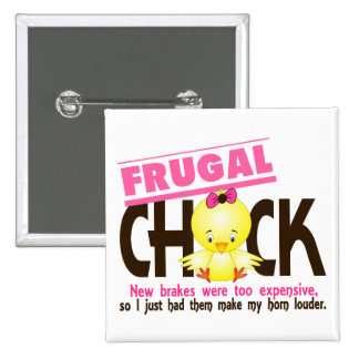 Frugal Chick Pinback Buttons