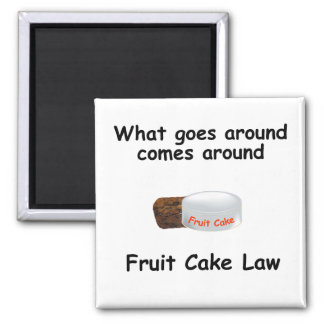 fruit cake law magnet