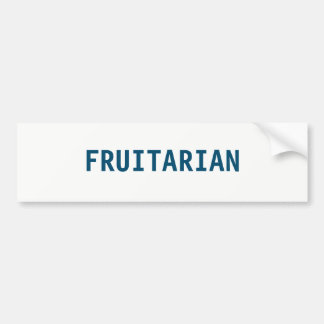 FRUITARIAN BUMPER STICKER