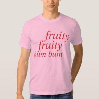 fruity fruity bum bum tee shirt