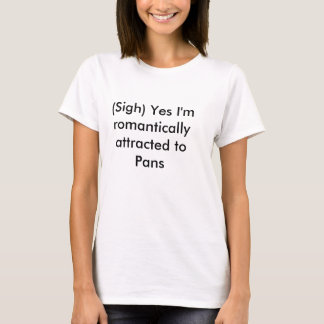 Frustrated Panromantic T-Shirt