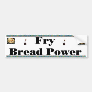 fry bread bumper sticker