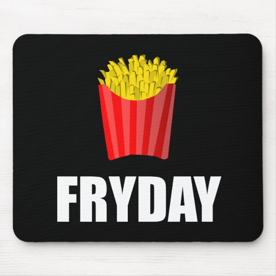 Fryday Friday Fries Mouse Pad