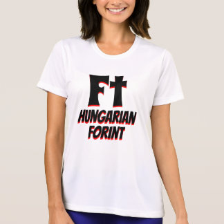 Ft Hungarian forint white T-Shirt