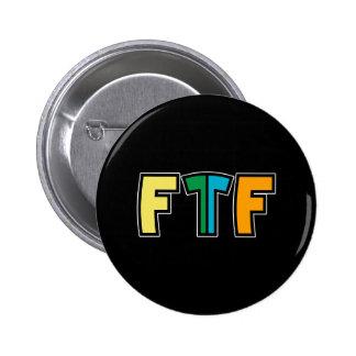 Ftf 6 Cm Round Badge