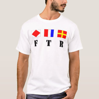 FTR - Signal Flags and Acronym T-Shirt