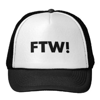 FTW! For The Win! Cap