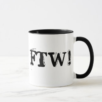 FTW! MUG