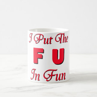 FU In Fun Coffee Mug