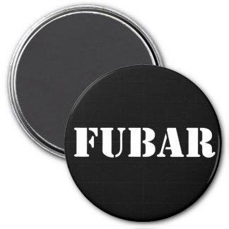 FUBAR MAGNET