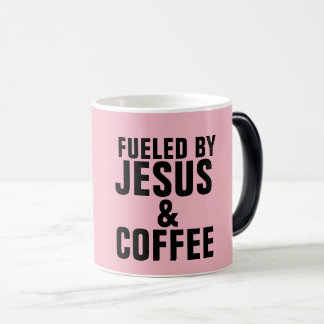 FUELED BY JESUS AND COFFEE MUGS