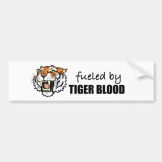 fueled by tiger blood bumper sticker