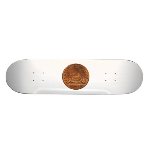 Fugio Cent Mind Your Business Copper Penny Skate Deck