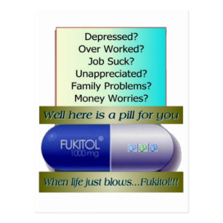 Fukitol, job sucks, over worked, no worries, postcard