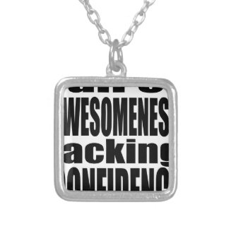full awesomeness lacking confidence black motivati silver plated necklace