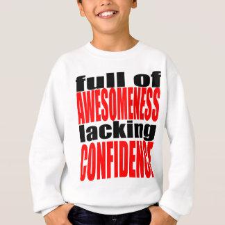 full awesomeness lacking confidence red motivation sweatshirt