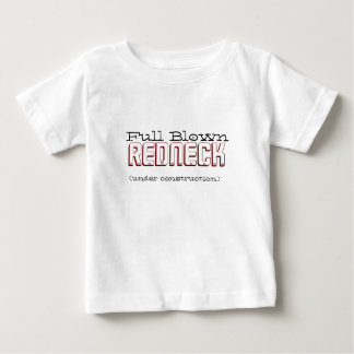 Full Blown Redneck Baby T-Shirt