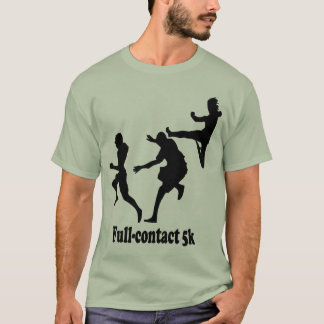 Full-contact 5k T-Shirt