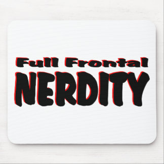 Full Frontal Nerdity #2 Mouse Pad