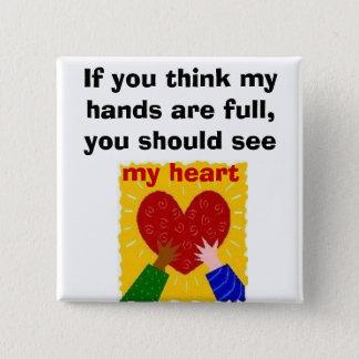 Full Hands, Full Heart 15 Cm Square Badge