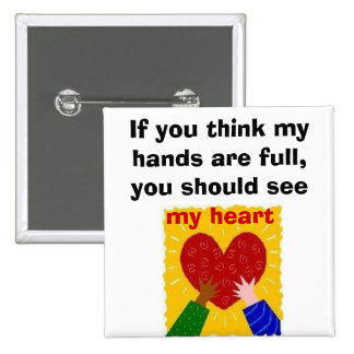 Full Hands, Full Heart 15 Cm Square Badge