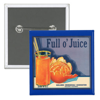 Full o' Juice Vintage Orange Growers Advertisement 15 Cm Square Badge