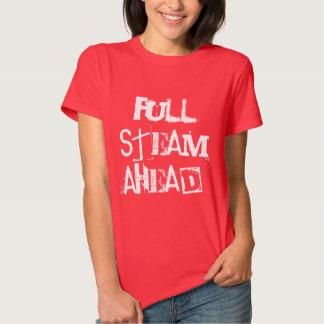 Full Steam Ahead! motivational inspirational Tees
