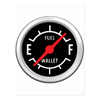 Full tank, Empty wallet Postcard